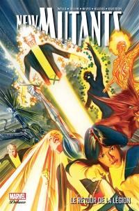New Mutants. Volume 1, Le retour de la légion