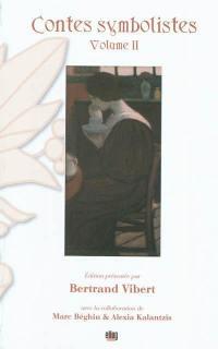 Contes symbolistes. Volume 2,