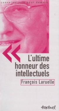 L'ultime honneur des intellectuels