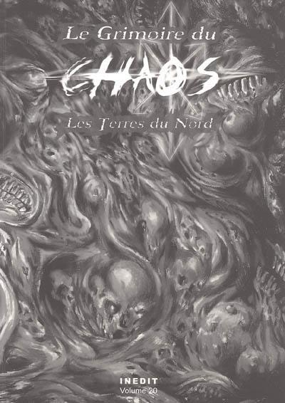 Le grimoire du chaos. Volume 20, Les terres du Nord