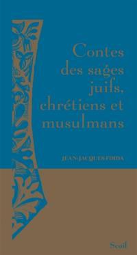 Contes des sages juifs, chrétiens et musulmans
