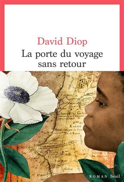 La porte du voyage sans retour ou Les cahiers secrets de Michel Adanson