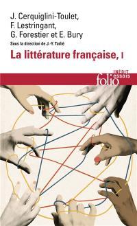 La littérature française. Volume 1,