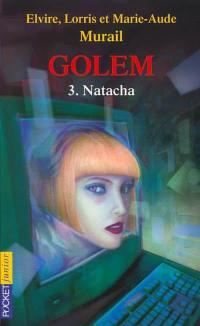 Golem. Volume 3, Natacha