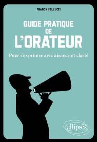 Guide pratique de l'orateur