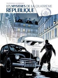 Les mystères de la quatrième République. Volume 3, Le bel automne des collabos