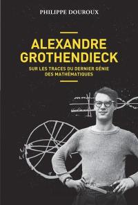 Alexandre Grothendieck