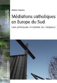 Médiations catholiques en Europe du Sud