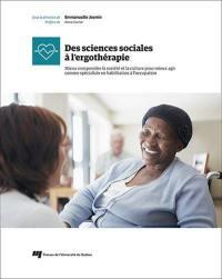 Des sciences sociales à l'ergothérapie