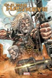 Old man Hawkeye. Volume 1, Oeil pour oeil