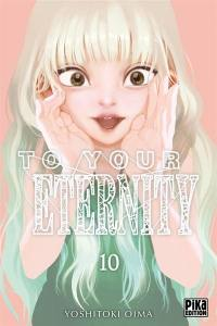 To your eternity. Volume 9,