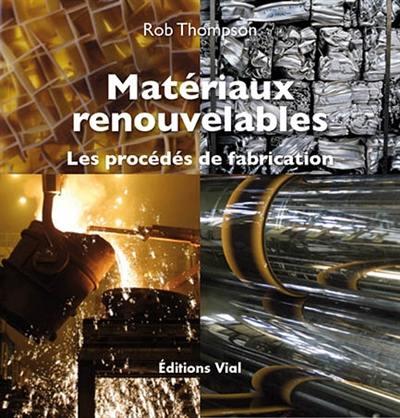 Matériaux renouvelables