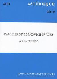 Astérisque. n° 400, Families of Berkovich spaces