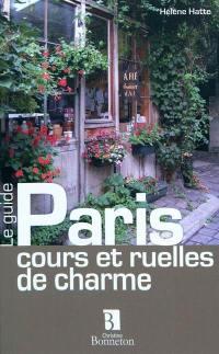 Paris, cours et ruelles de charme