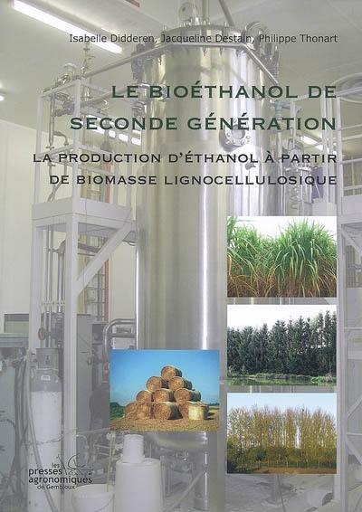 Le bioéthanol de seconde génération