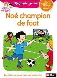 Noé champion de foot
