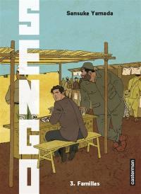 Sengo. Volume 3, Familles