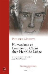Humanisme et lumière du Christ chez Henri de Lubac