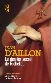 Les enquêtes de Louis Fronsac, Le dernier secret de Richelieu
