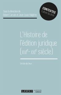 Histoire de l'édition juridique (XVIe-XXIe siècle)