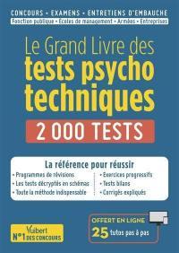 Le grand livre des tests psychotechniques