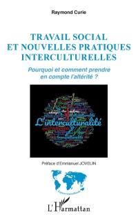 Travail social et nouvelles pratiques interculturelles