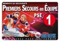 Premiers secours en équipe PSE 1