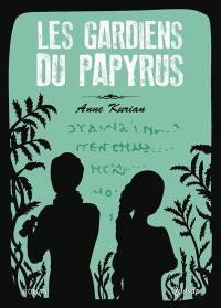 Les gardiens du papyrus
