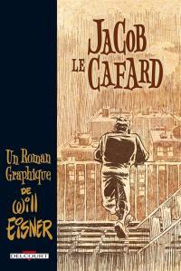 Jacob le cafard : un roman graphique. A life force