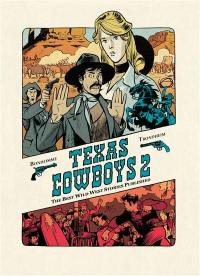 Texas cowboys. Volume 2,