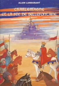 Charlemagne et la fée de Bellefontaine