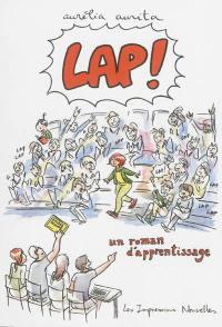 Lap ! : un roman d'apprentissage