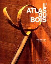 L'atlas du bois