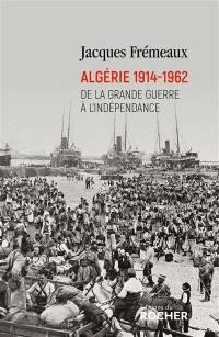 Algérie 1914-1962