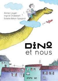 Dino et nous