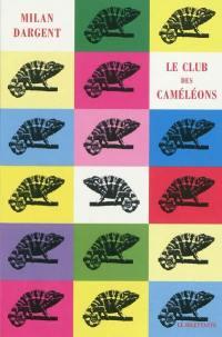 Le club des caméléons