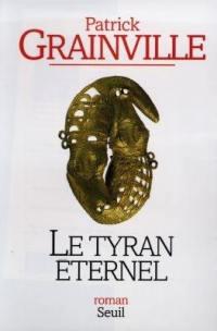 Le tyran éternel
