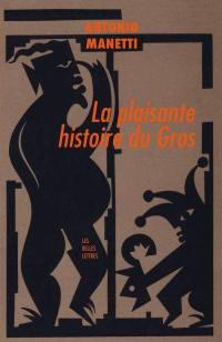 La novella del grasso legnaiuolo = La plaisante histoire du Gros