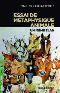 Essai de métaphysique animale