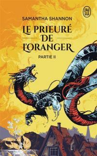 Le Prieuré de l'oranger. Volume 2,