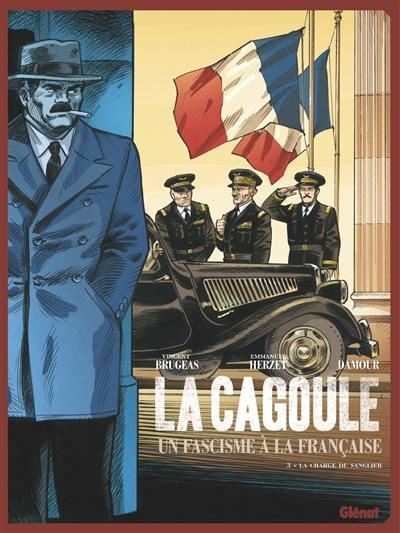 La Cagoule. Volume 3, La charge du sanglier