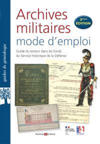 Archives militaires, mode d'emploi