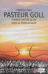 L'irréductible Pasteur Goll