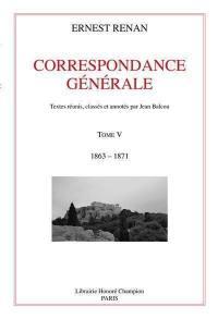 Correspondance générale. Volume 5, 1863-1871