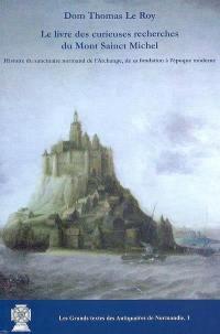 Le livre des curieuses recherches du Mont Sainct Michel