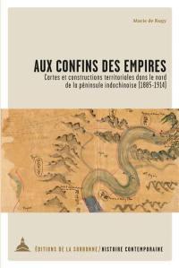 Aux confins des empires