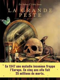 La grande peste. Volume 1, Le quatrième cavalier