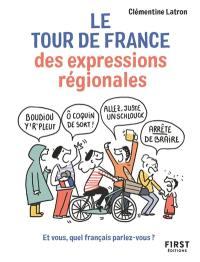 Le tour de France des expressions régionales