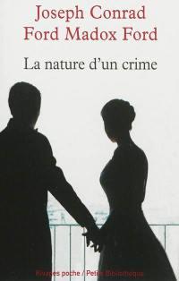 La nature d'un crime