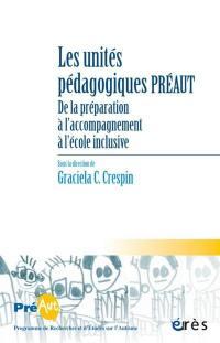 Cahiers de Préaut. n° 17, Les unités pédagogiques Préaut